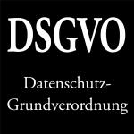 DSGVO: Was Du wissen und tun musst!